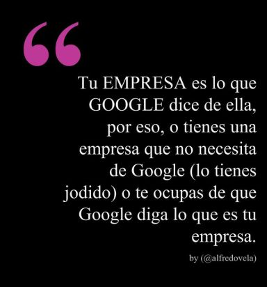 Tu empresa es lo que Google dice de ella