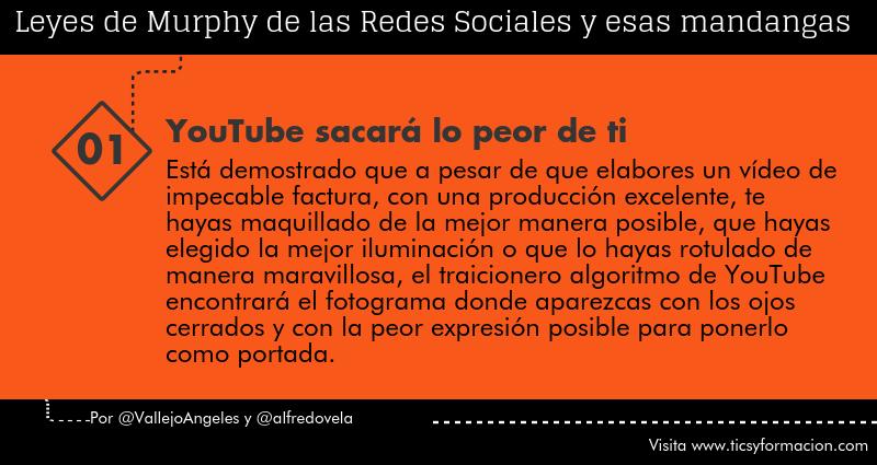 Leyes de Murphy de las Redes Sociales (01): YouTube sacará lo peor de ti