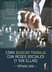 Cómo buscar trabajo con Redes Sociales (y sin ellas)