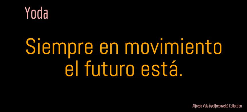 El futuro siempre en movimiento