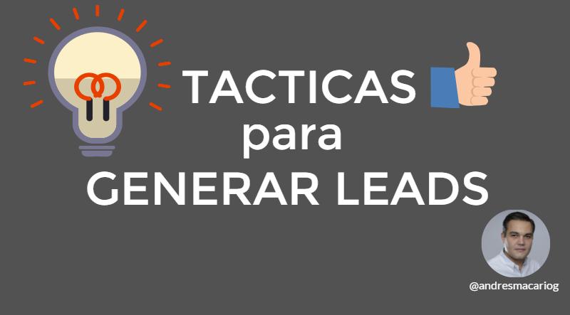 tuit-tacticas-para-generar-leads-andres-macario