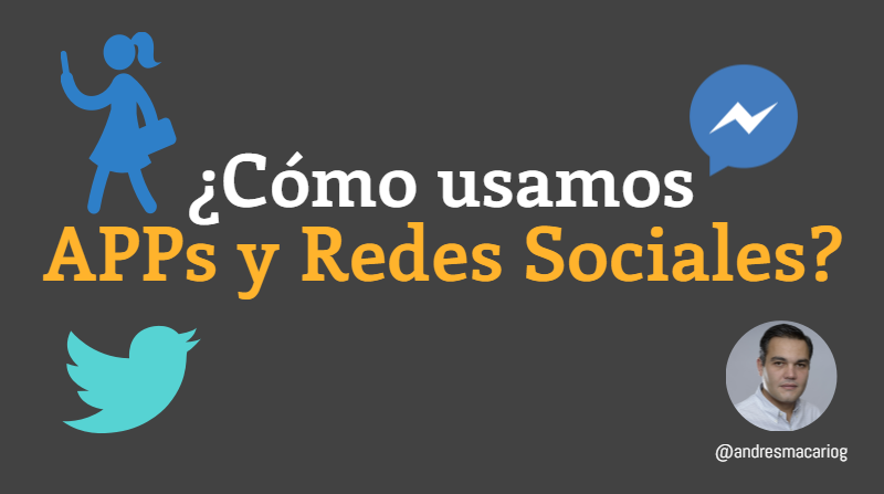 Tuit-Como-usamos-apps-y-rrss-Andres Macario