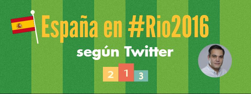 España en Rio2016 segun Twitter - Andres Macario