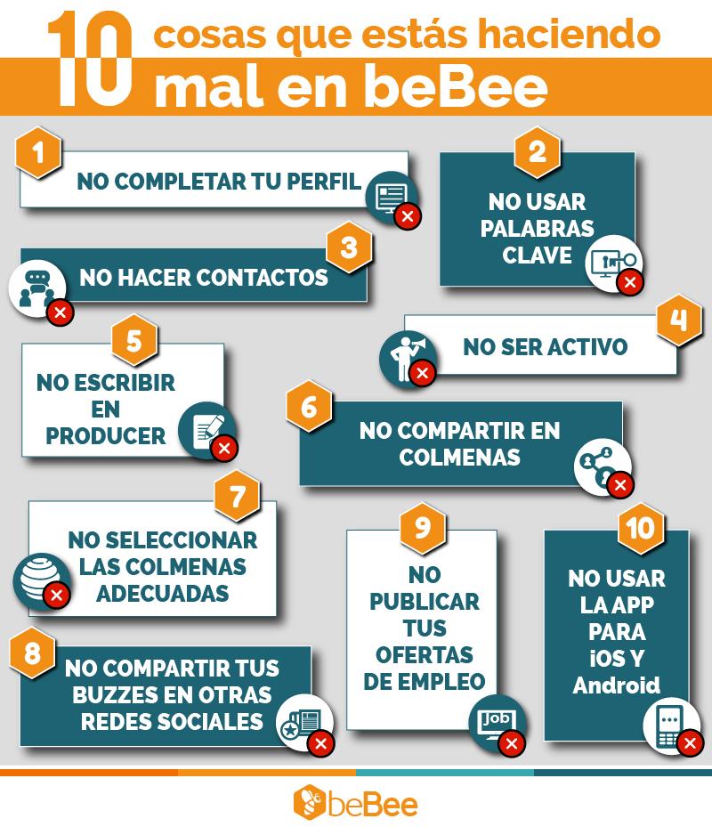 10 cosas que estás haciendo mal en beBee