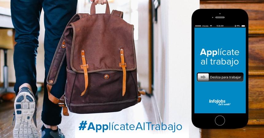 #ApplicateAlTrabajo - Infojobs