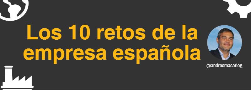 10 retos de la empresa española